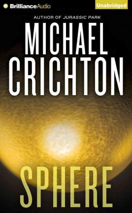 an analysis of michael crichtons the sphere The item sphere, michael crichton represents a specific, individual, material embodiment of a distinct intellectual or artistic creation found in university of liverpool this item is available to borrow from 1 library branch.