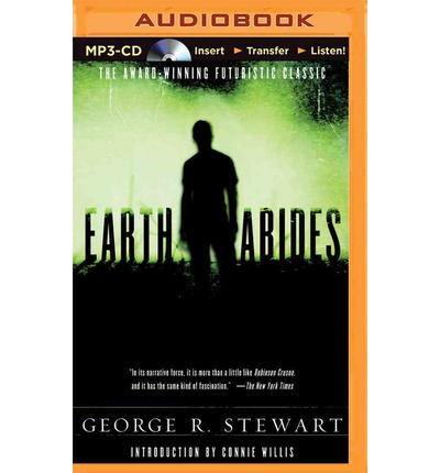 an analysis of earth abides a novel by george stewart Find all available study guides and summaries for earth abides by george r  stewart if there is a sparknotes, shmoop, or cliff notes guide, we will have it.
