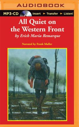 an analysis of erich maria remarques novel all quiet on the western front August 30, 2014 all quiet on the western front all quiet on the western front is said to be the greatest war novel of all time written by erich remarque, this novel is set in the early 1900's during world war 1.