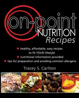 On-Point Nutrition Recipes