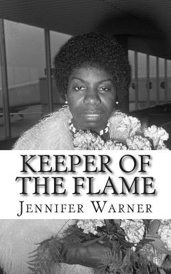 Keeper of the Flame : A Biography of Nina Simone