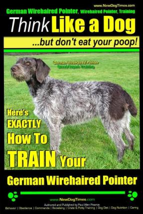 German Wirehaired Pointer, German Wirehaired Pointer, Training Think ...