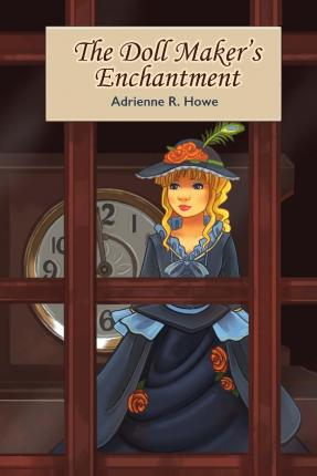 The Doll Maker's Enchantment