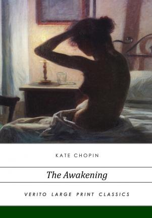 the evolution of the opportunities of women in the novel the awakening by kate chopin and the essay