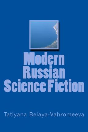 Modern Russian Science Fiction