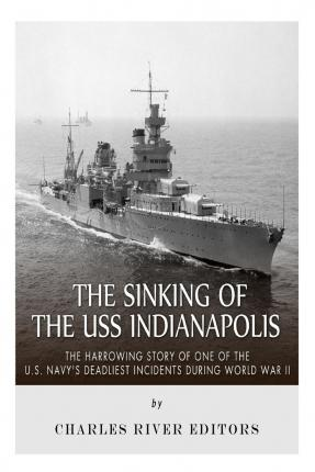 a research on the sinking of the uss indianapolis The sinking of the uss indianapolis, 1945, eyewitness to history, wwweyewitnesstohistorycom (2006) earlier in the war, the indianapolis served as the flagship of the 5th fleet captain charles mcvay, commander of the indianapolis , was hastily court-marshaled in december 1945, charged with dereliction of duty in the sinking.