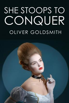a critique of the play she stoops to conquer by oliver goldsmith Darryl reilly, critic lacking polish and with intrusive direction, this revival of  oliver goldsmith's classic 18th century comedy of manners is an amiable but dull  affair the recorded snippets of harpsichord music periodically played are about   first performed in london, in 1773, she stoops to conquer has.