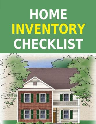 Home Inventory Checklist : Keep Inventory Record with This Home Inventory Checklist