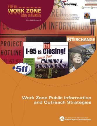 Work Zone Public Information and Outreach Strategies