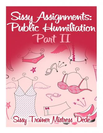 sissy assignments Sissy assignments:the ultimate collection: over 150 sissy assignments sissy  boy feminization training (audio download): amazoncouk: mistress dede,.