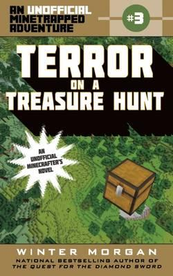 Terror on a Treasure Hunt : An Unofficial Minetrapped Adventure