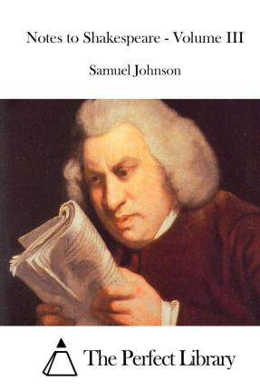 Johnson on Shakespeare : essays and notes