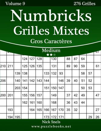 Numbricks Grilles Mixtes Gros Caracteres - Medium - Volume 9 - 276 Grilles