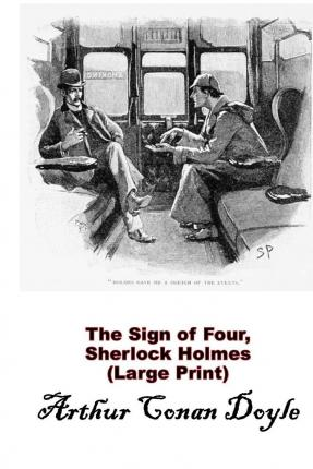 "book report of sherlock holmes the sign of four The sign of four by arthur conan doyle search this site book review movie review drug ""the sign of four"" sherlock holmes realized that there were two."