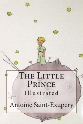 the little prince by antoine de saint-exupéry book report The little prince antoine de saint-exupéry table of contents the climax is when the little prince meets the snake on the old wall be book-smarter contact.