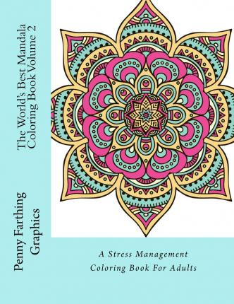 The Worlds Best Mandala Coloring Book Volume 2 Marti Jos Coloring 9781515109037