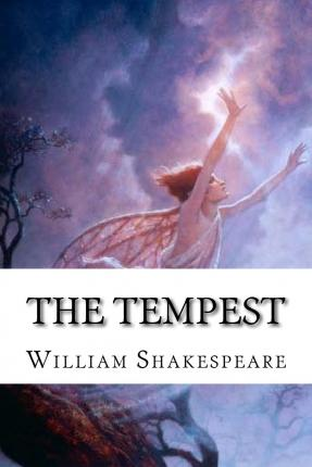 the tempest william shakespeare It is entirely probable that the date of the tempest is 1611, and that this was the last play completed by shakespeare before he retired from active connection with the theater to spend the remainder of his life in leisure in his native town of stratford-on-avon.