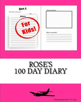 Rose's 100 Day Diary