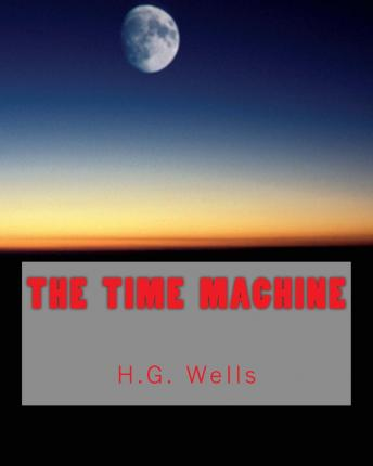 The Time Machine (Richard Foster Classics)