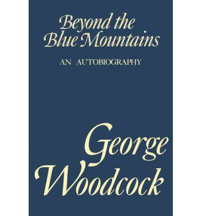 Beyond the Blue Mountain : An Autobiography