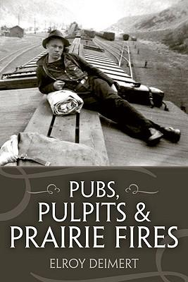 Pubs, Pulpits and Prairie Fires