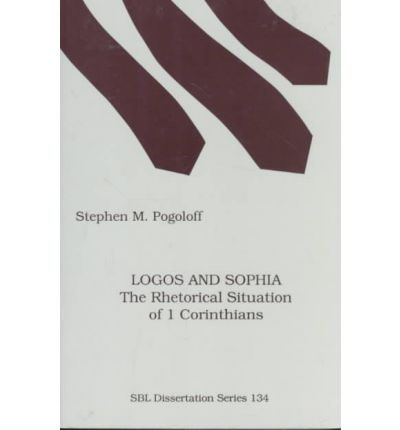 Free ebook download in pdf Logos and Sophia : The Rhetorical Situation of 1 Corinthians 1555407846 by Stephen M Pogoloff in Finnish