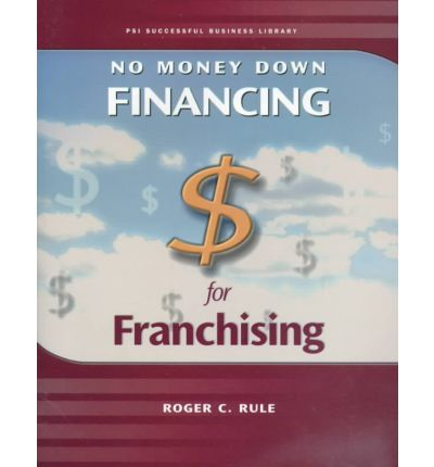No Money down : Financing for Franchising