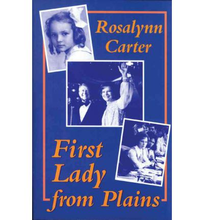 First Lady from Plains by Rosalynn Carter (1985, Paperback)