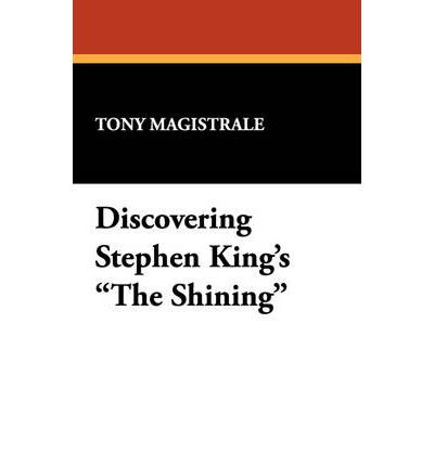 "Discovering Stephen King's ""The Shining"""