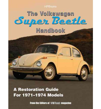 the volkswagen super beetle handbook vw trends magazine 9781557884831. Black Bedroom Furniture Sets. Home Design Ideas
