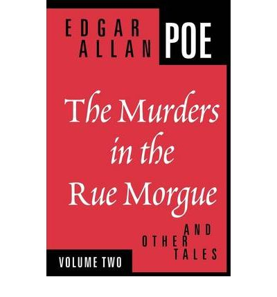 essay by edgar allan poes murders in the rue morgue Home literature notes  poe's short stories  the murders in the rue morgue  the murders in the rue morgue poe's short stories by edgar allan poe the murders in the rue morgue summary and analysis.