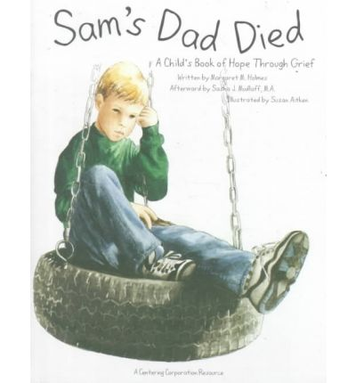 Sam's Dad Died