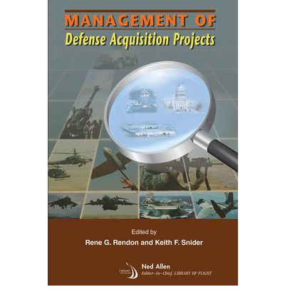 Management of Defense Acquisition Projects