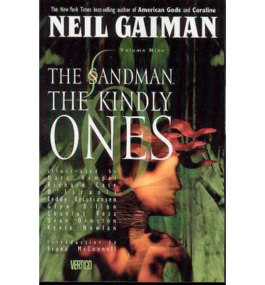 The Sandman: volume 9 The Kindly Ones