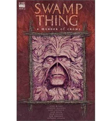 Swamp Thing: A Murder of Crows Vol. 4