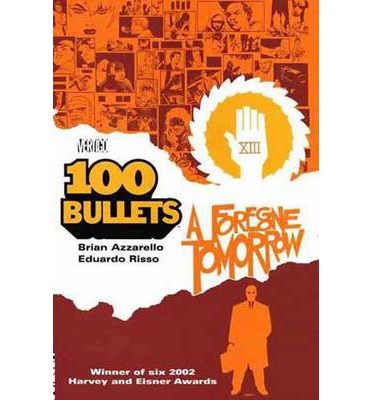 100 Bullets: Foregone Tomorrow Volume 04