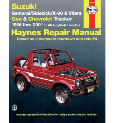 Suzuki Samurai/Sidekick/X-90/Vitara and Geo/Chevrolet Tracker Automotive Repair Manual