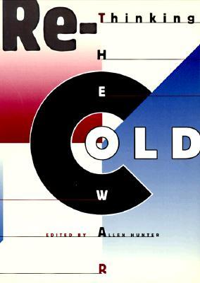 Rethinking the Cold War