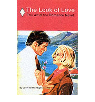 Look of Love: the Art of the Romance Novel