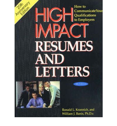 high impact resumes and letters ronald l krannich