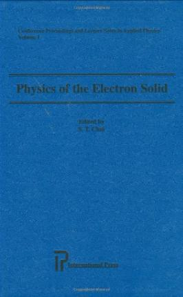 Physics of the Electron Solid