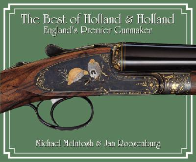"""The Best of """"Holland and Holland"""""""