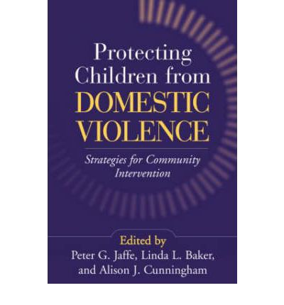 Protecting Children from Domestic Violence : Strategies for Community Intervention