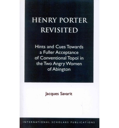 Henry Porter Revisited : Hints and Cues Towards a Fuller Acceptance of ...