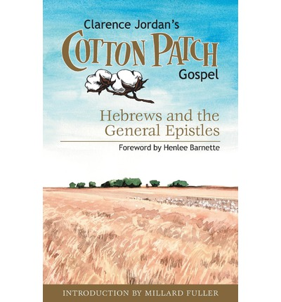 Cotton Patch Gospel Clarence Jordan 9781573126755