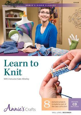 Learn to Knit : Kate Atherley : 9781573674430