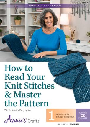 How To Read A Knit Pattern : Learn to Read Your Knitting & Master the Pattern Class DVD : Patty Lyons ...