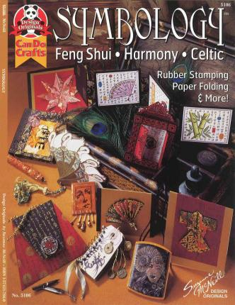 Symbology : Feng Shui, Harmony, Celtic - Ruber Stamping, Paper Folding & More
