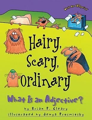 Hairy, Scary, Ordinary