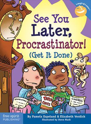 See You Later Procrastinator